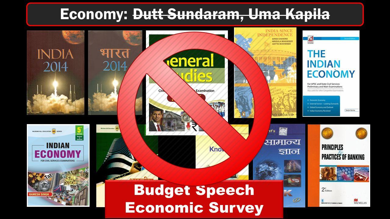 Economy: Dutt Sundaram, Uma Kapila Budget Speech Economic Survey Budget Speech Economic Survey