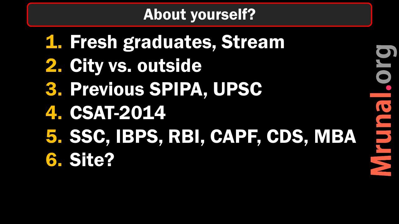 1.Fresh graduates, Stream 2.City vs.