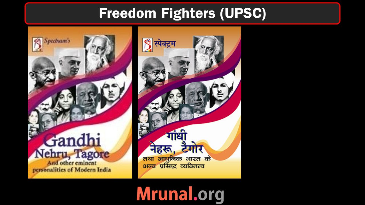 Freedom Fighters (UPSC)