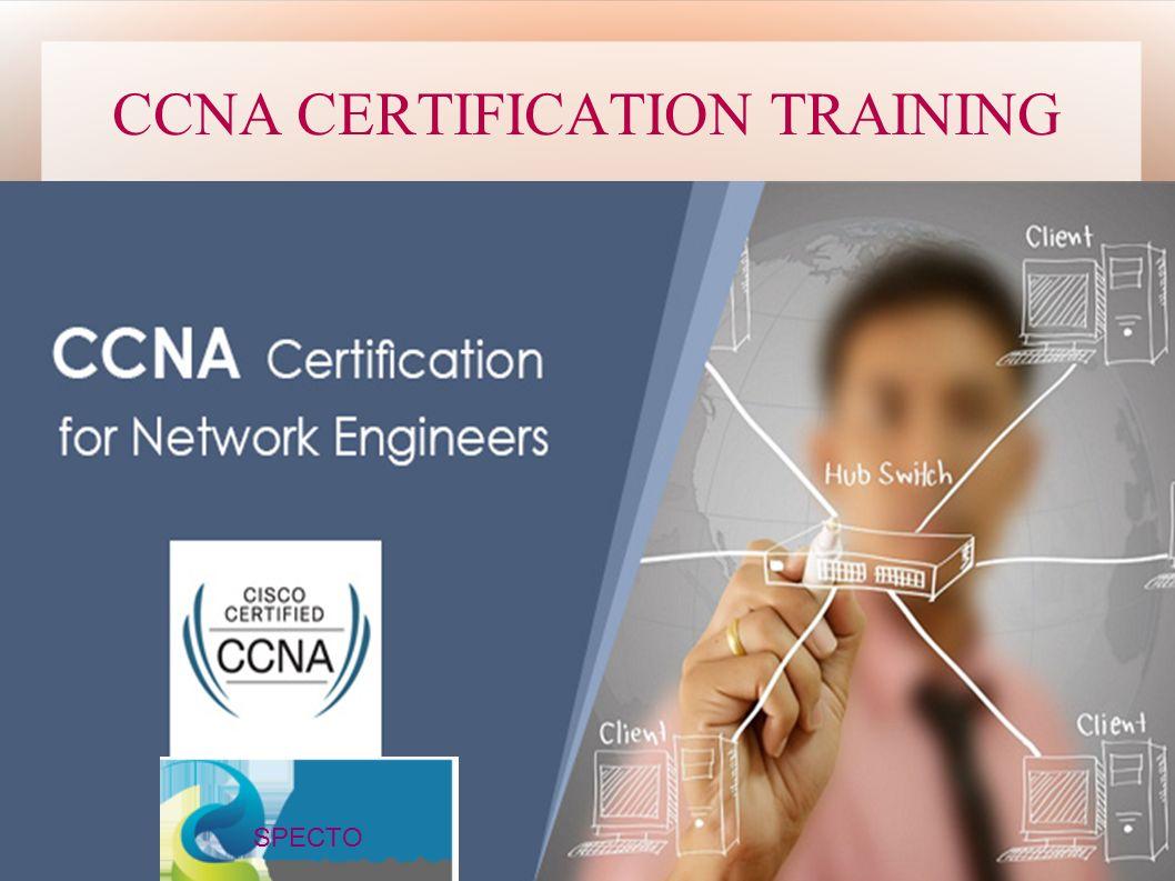 Ccna certification training specto ccna certification training 1 ccna certification training specto xflitez Gallery