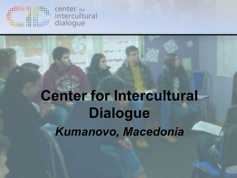 Center for Intercultural Dialogue Kumanovo, Macedonia
