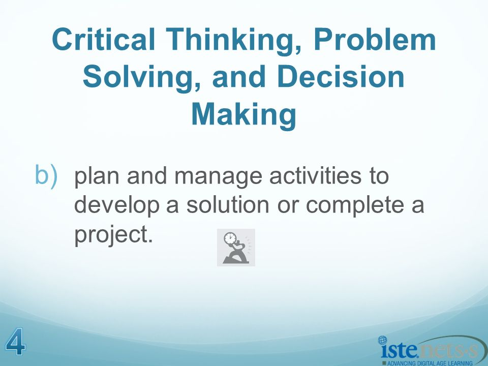 b) plan and manage activities to develop a solution or complete a project.