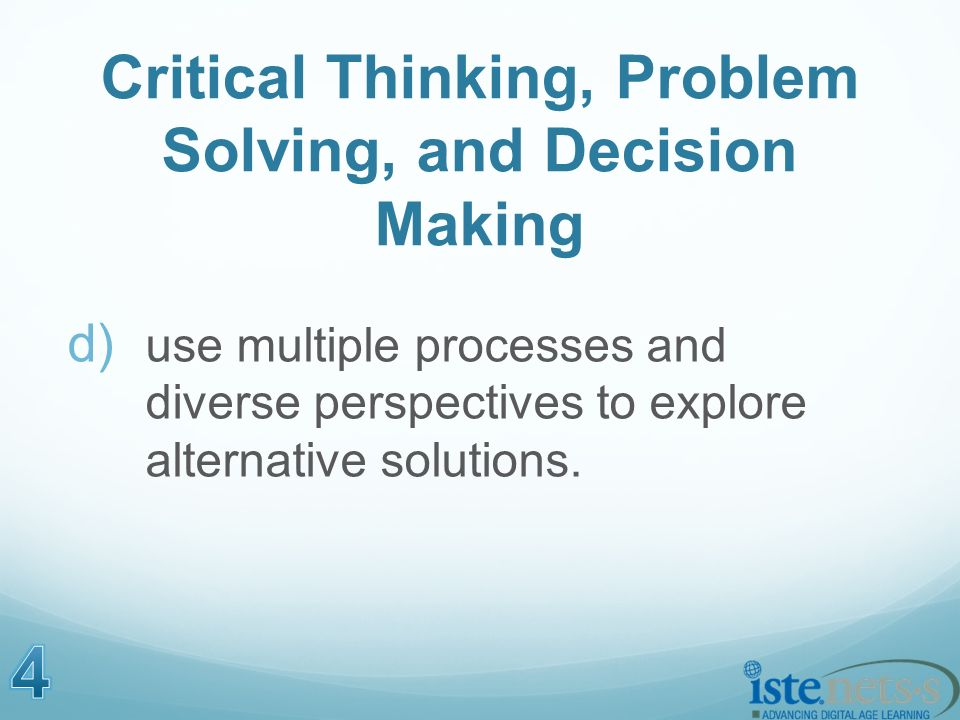 d) use multiple processes and diverse perspectives to explore alternative solutions.