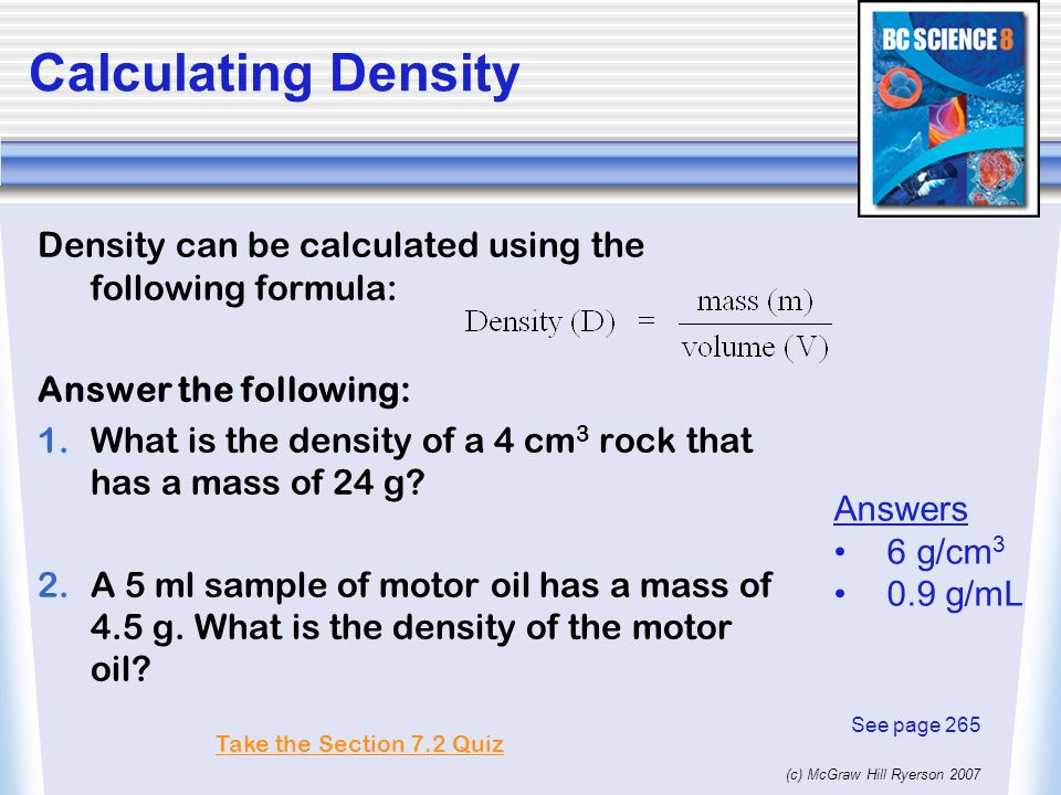 c) McGraw Hill Ryerson Fluids and Density A fluid is any form of ...