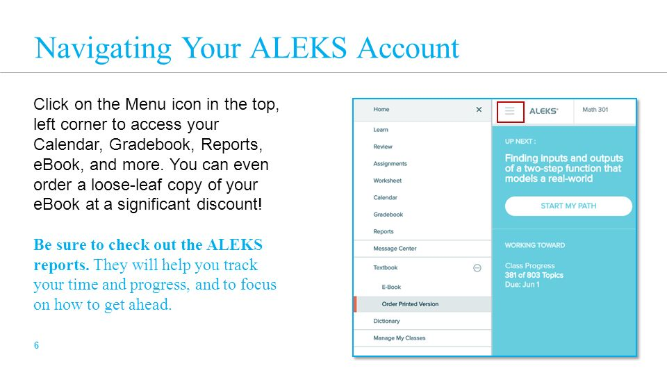 Student orientation fall agenda what is aleks getting started 6 navigating your aleks account click on the menu icon in the top left corner fandeluxe Choice Image