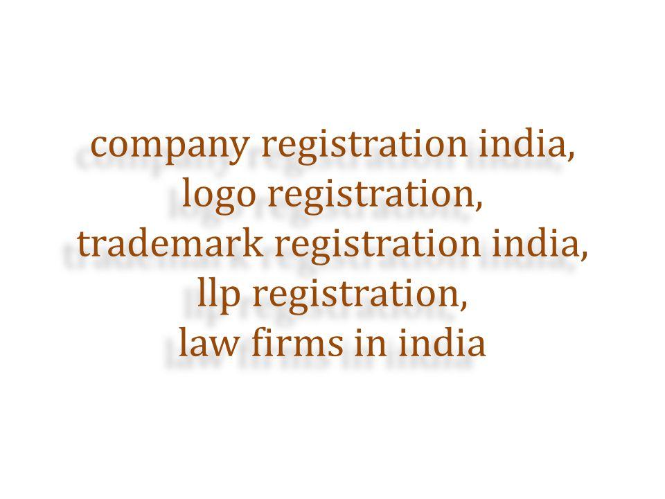 company registration india, logo registration, trademark registration india, llp registration, law firms in india company registration india, logo registration, trademark registration india, llp registration, law firms in india