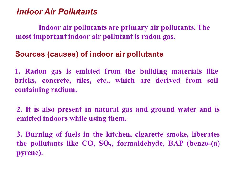 Indoor Air Pollutants 1.