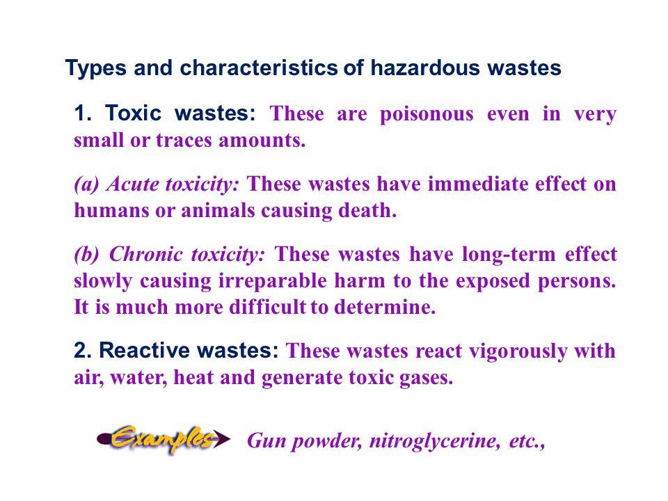 Types and characteristics of hazardous wastes 1.