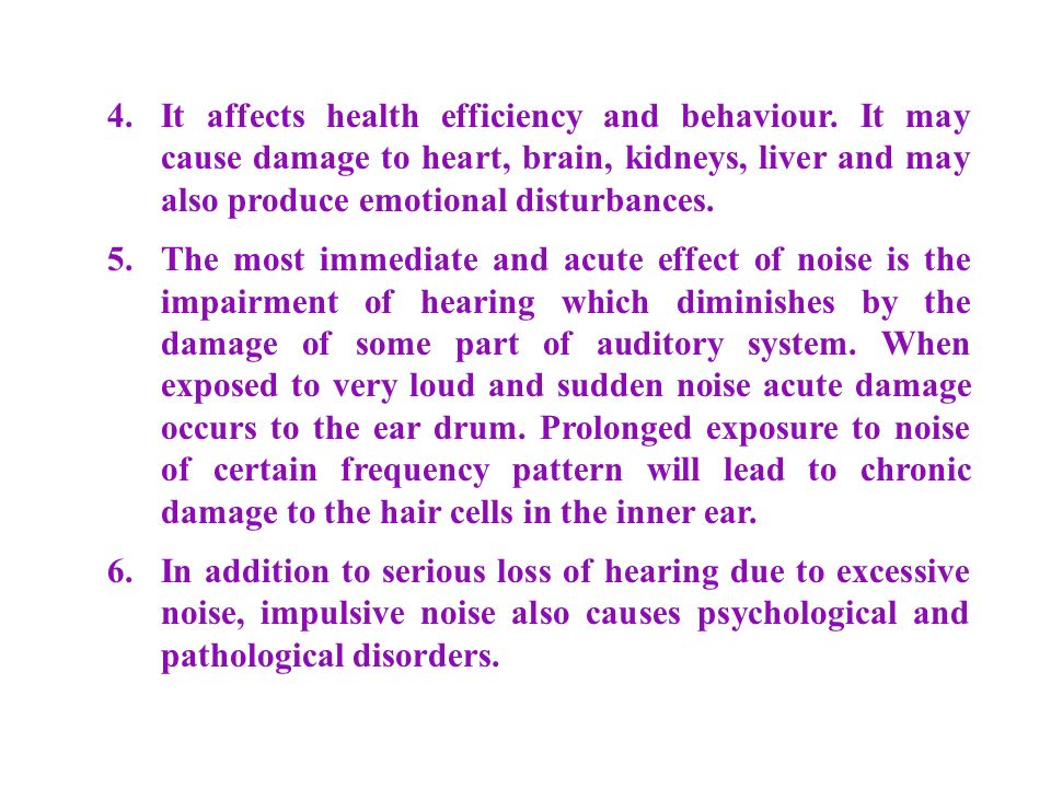 4. It affects health efficiency and behaviour.
