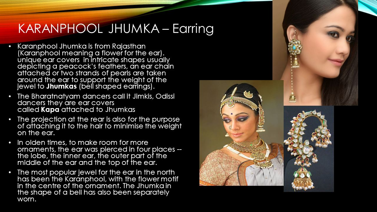 KARANPHOOL JHUMKA – Earring Karanphool Jhumka is from Rajasthan (Karanphool meaning a flower for the ear).