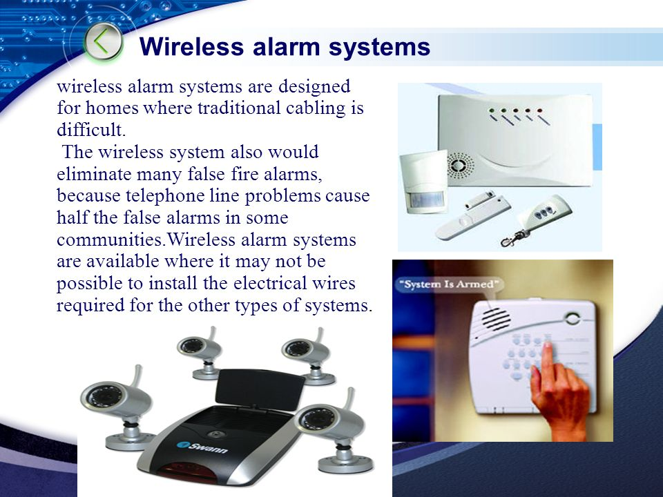 LOGO Wireless alarm systems wireless alarm systems are designed for homes where traditional cabling is difficult.