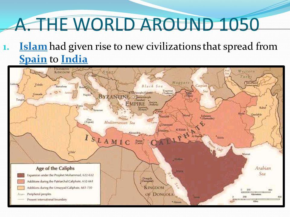 A. THE WORLD AROUND 1050 1.