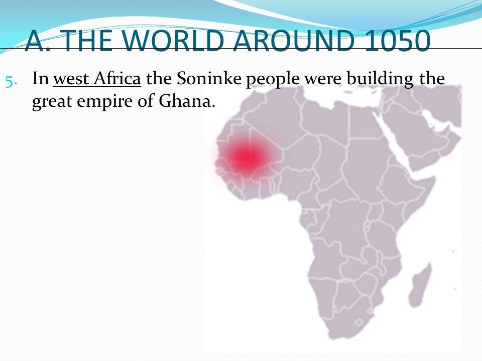 A. THE WORLD AROUND 1050 5.