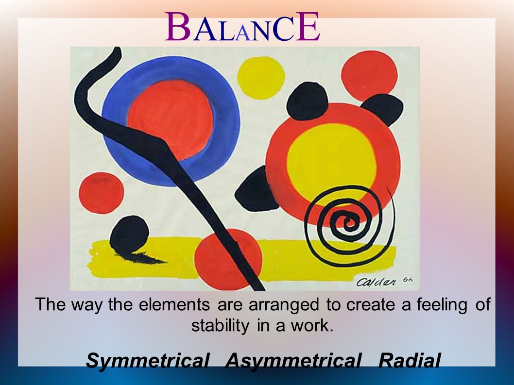 Elements Of Art Balance : The elements and principles of art. design