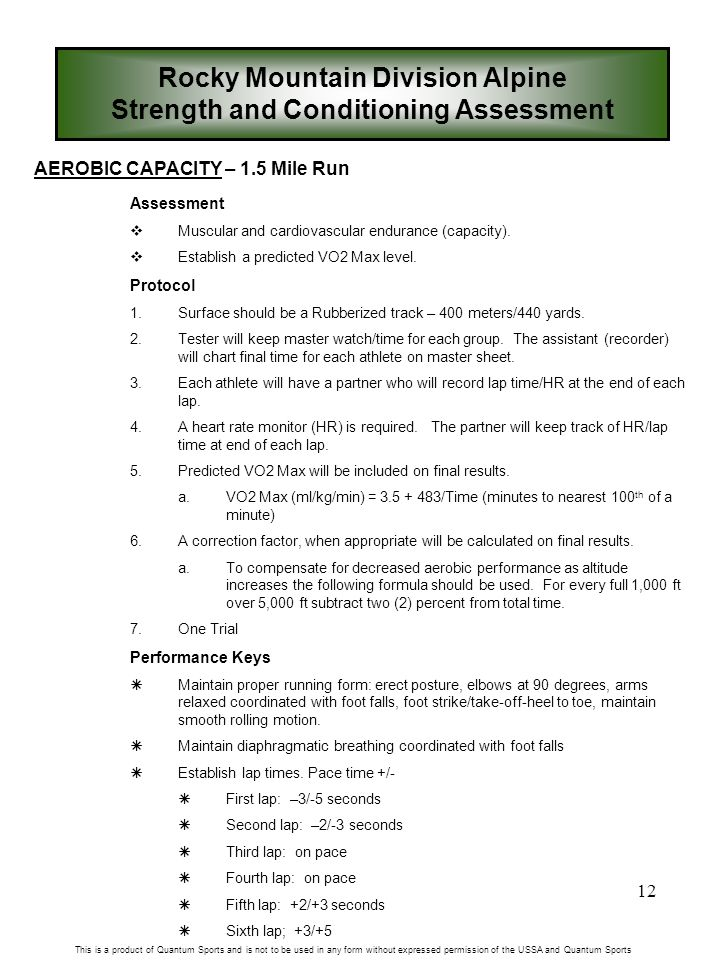 12 AEROBIC CAPACITY – 1.5 Mile Run Assessment  Muscular and cardiovascular endurance (capacity).