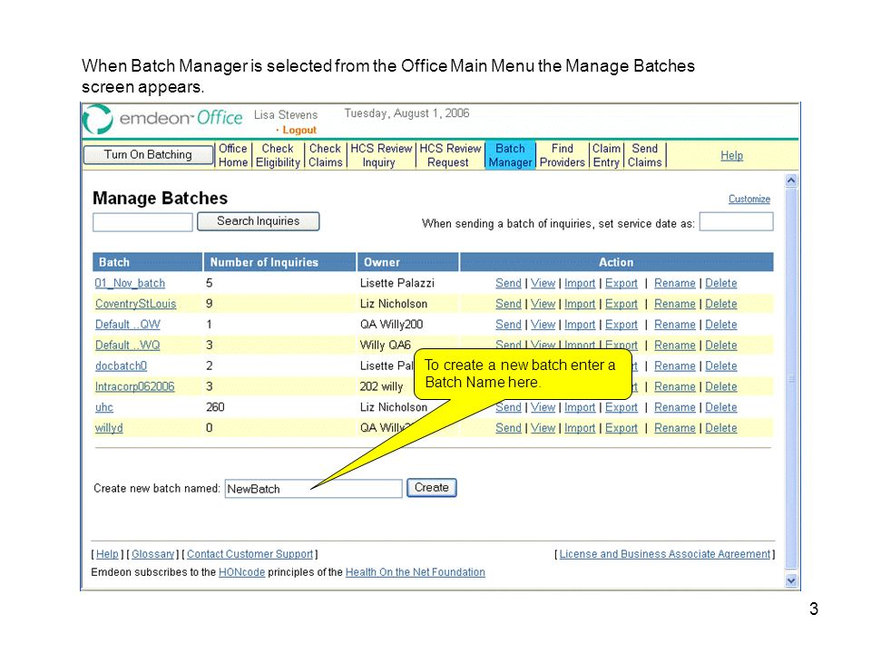 3 When Batch Manager Is Selected From The Office Main Menu The Manage  Batches Screen Appears