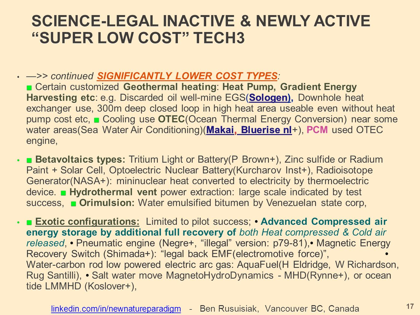 SCIENCE-LEGAL INACTIVE & NEWLY ACTIVE SUPER LOW COST TECH3 —>> continued SIGNIFICANTLY LOWER COST TYPES: ■ Certain customized Geothermal heating: Heat Pump, Gradient Energy Harvesting etc: e.g.