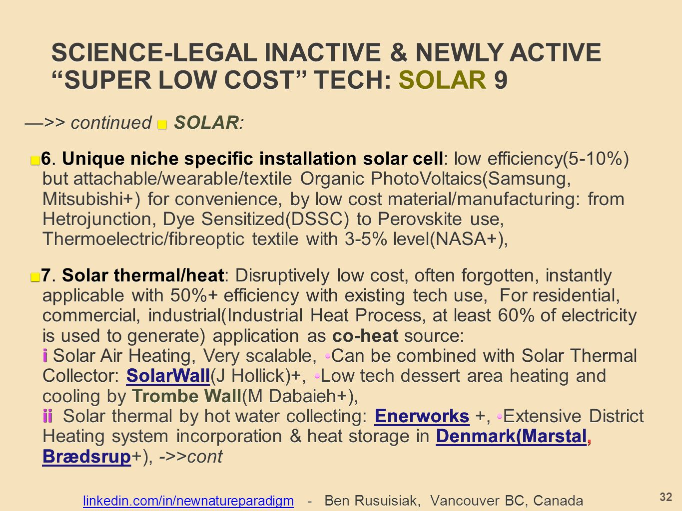 SCIENCE-LEGAL INACTIVE & NEWLY ACTIVE SUPER LOW COST TECH: SOLAR 9 —>> continued ■ SOLAR: ■ 6.