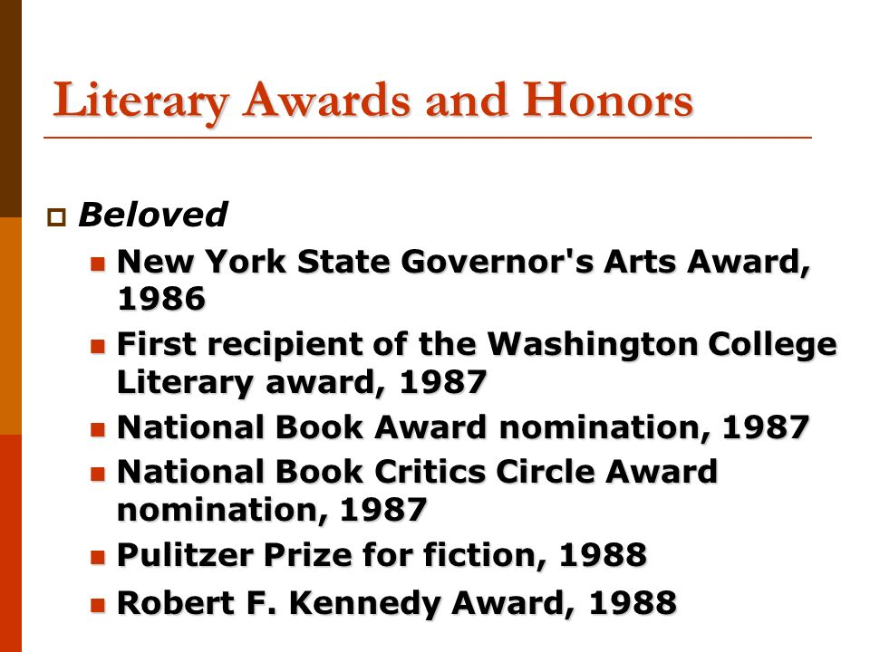 toni morrison english ap introduction to beloved ppt  literary awards and honors  beloved new york state governor s arts award 1986 new