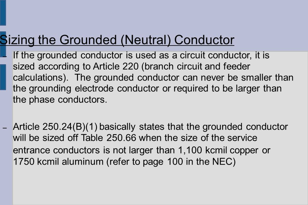Unit 231 grounding bonding overcurrent protection ppt download sizing the grounded neutral conductor if the grounded conductor is used as a greentooth