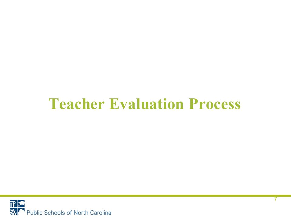 Teacher Evaluation Process 7