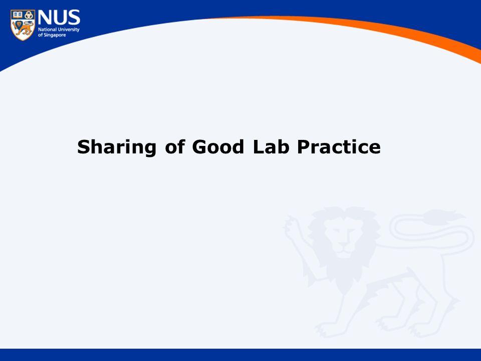 Sharing of Good Lab Practice