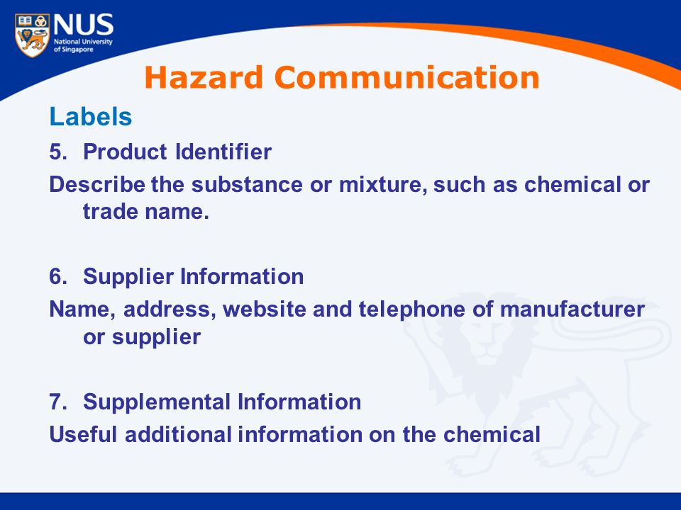Labels 5.Product Identifier Describe the substance or mixture, such as chemical or trade name.