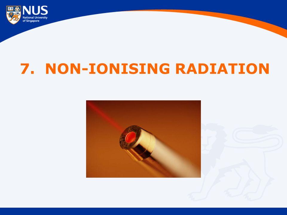 7. NON-IONISING RADIATION