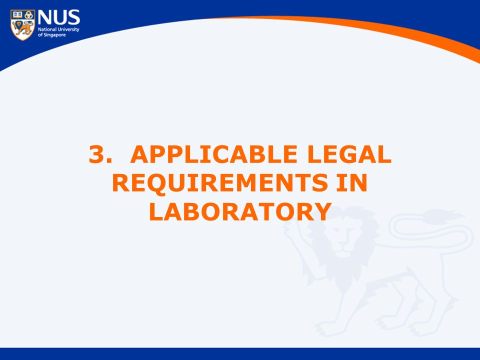 3. APPLICABLE LEGAL REQUIREMENTS IN LABORATORY