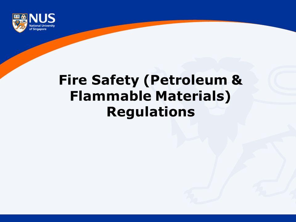Fire Safety (Petroleum & Flammable Materials) Regulations