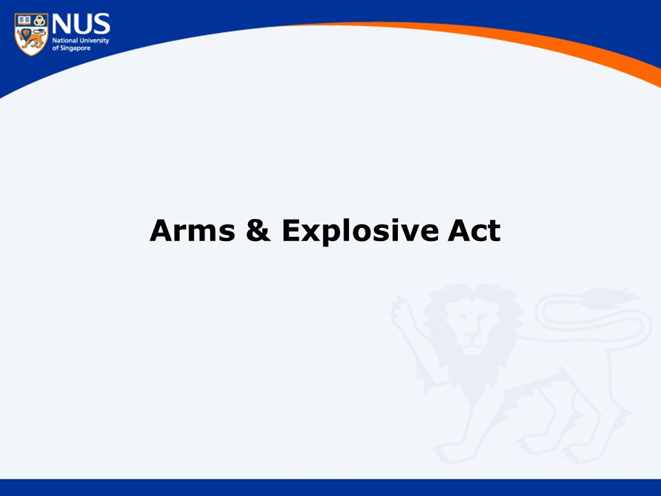 Arms & Explosive Act