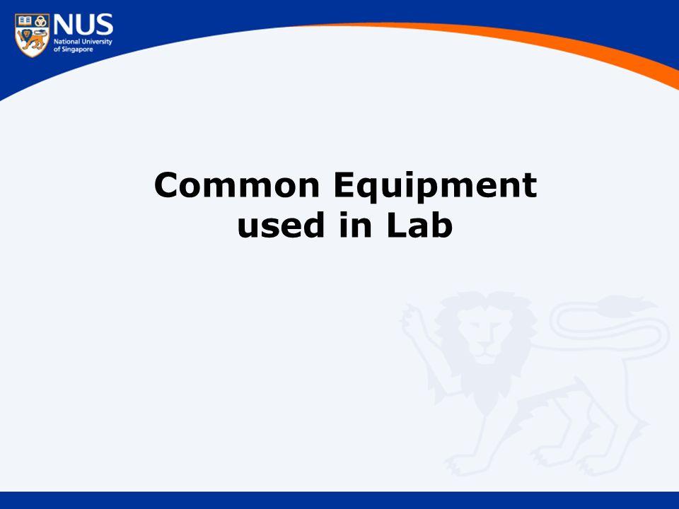 Common Equipment used in Lab