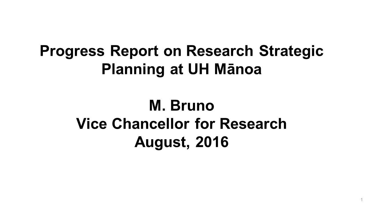 Progress Report on Research Strategic Planning at UH Mānoa M ...