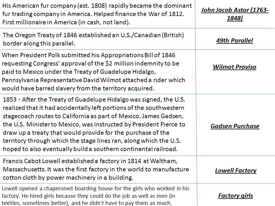 John Jacob Astor (1763- 1848) His American fur company (est.