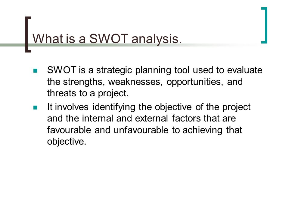 must you conduct a swott analysis to have an effective strategic plan Is a swot analysis an effective method to formulate new the advantages of swot analysis in a strategic plan 2 instructions for conducting a swot analysis.