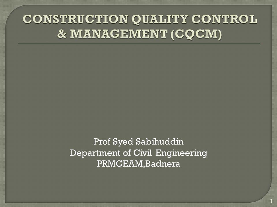 1 Prof Syed Sabihuddin Department of Civil Engineering PRMCEAM,Badnera 1