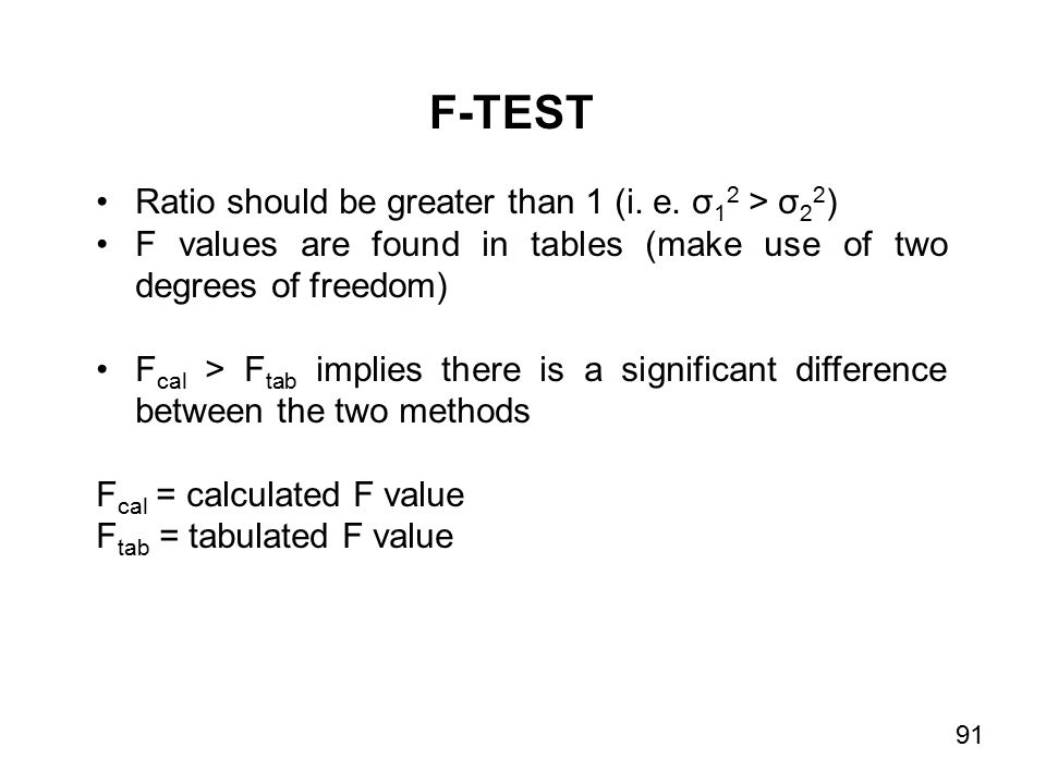 Ratio should be greater than 1 (i. e.