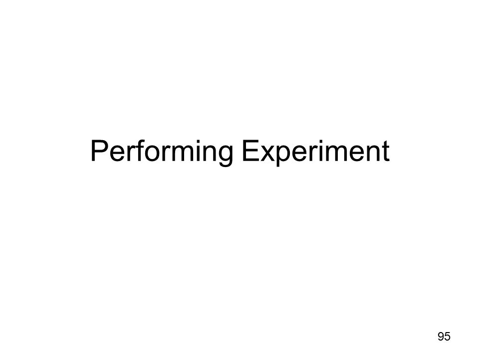 Performing Experiment 95