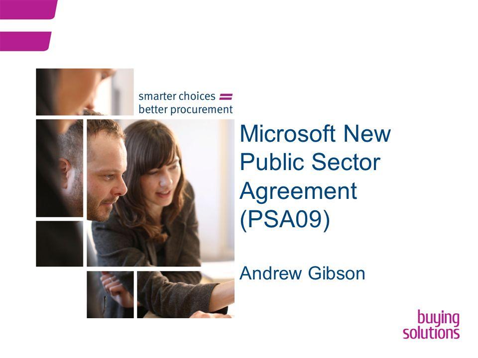 Microsoft new public sector agreement psa09 andrew gibson ppt 1 microsoft new public sector agreement psa09 andrew gibson platinumwayz