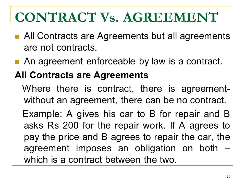 1 the indian contract act what is law law means a set of rules 13 contract vs agreement all contracts are agreements but all agreements are not platinumwayz
