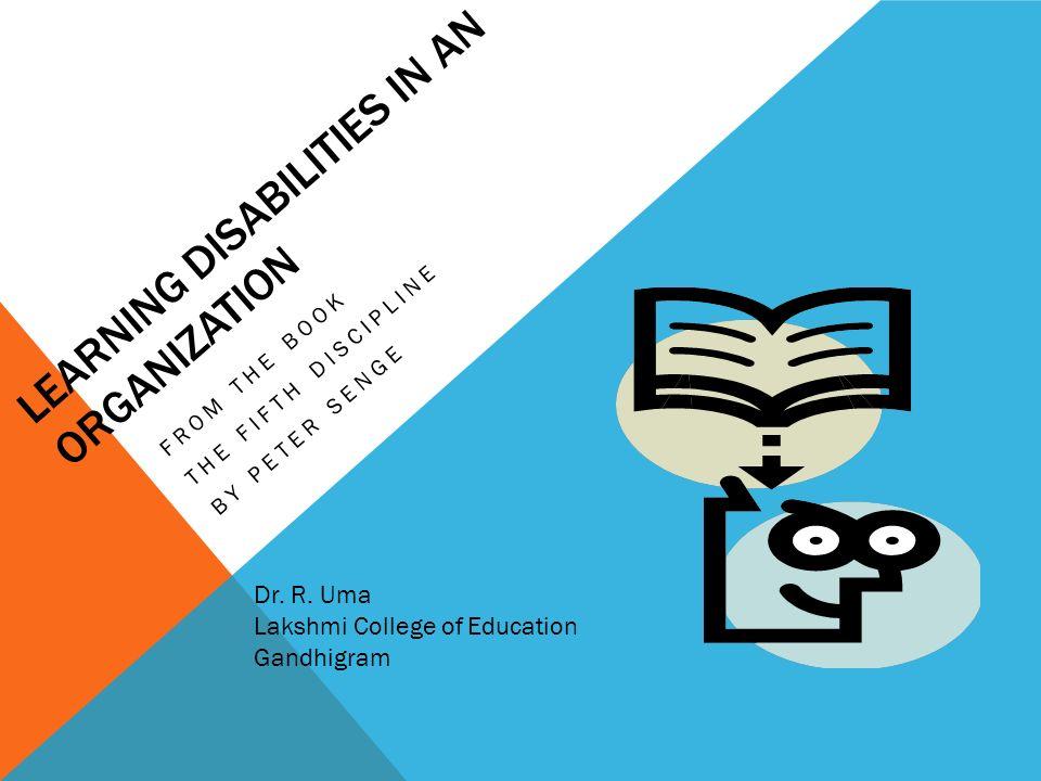 peter senge organizational learning disability