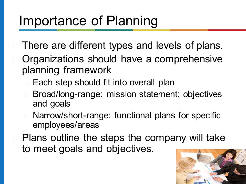 There are different types and levels of plans.