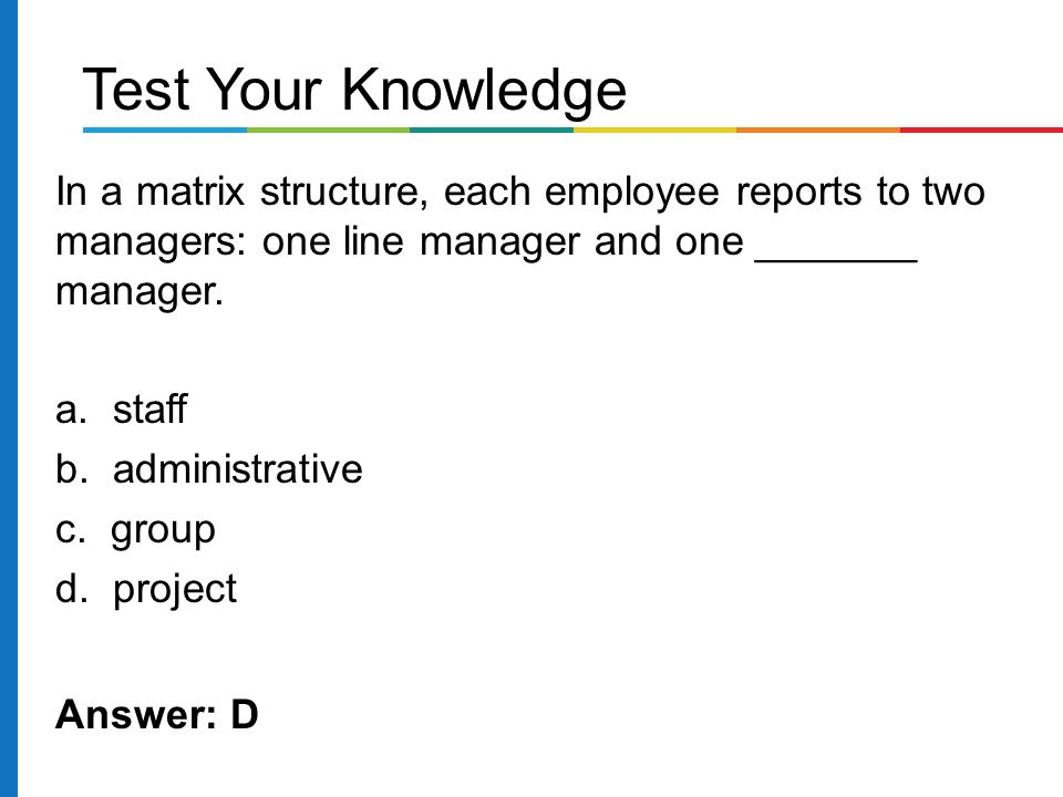 In a matrix structure, each employee reports to two managers: one line manager and one _______ manager.