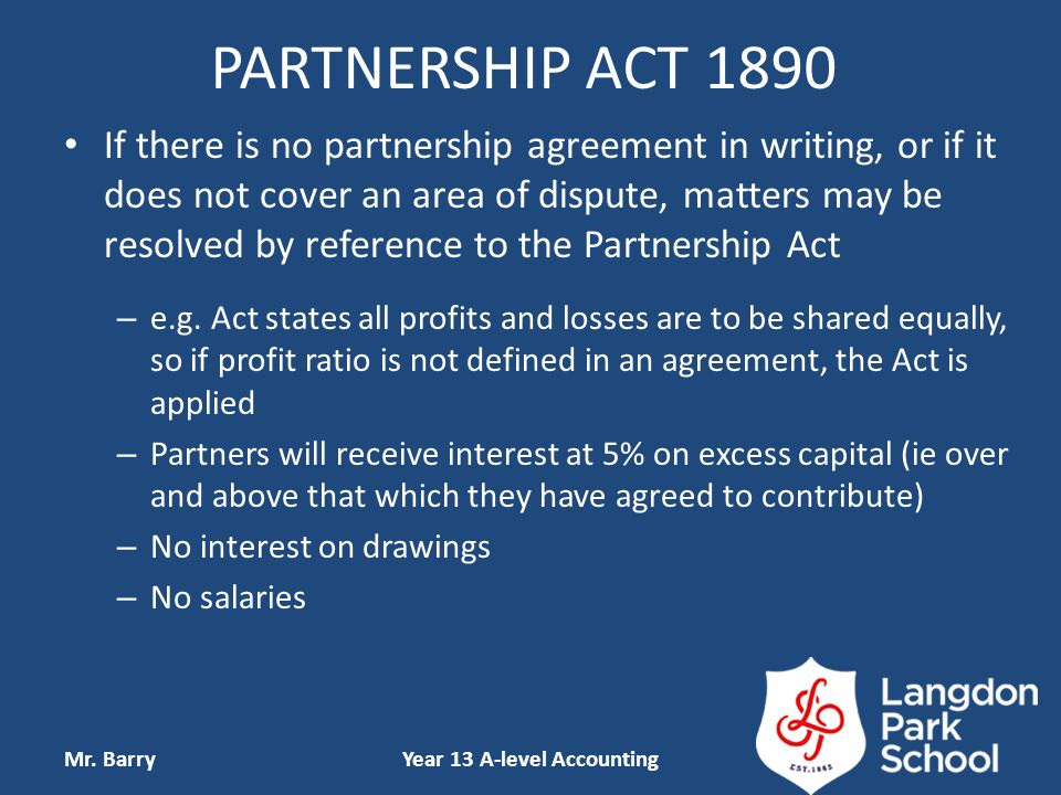 Partnership accounting unit 3 further aspects of financial partnership act 1890 if there is no partnership agreement in writing or if it does platinumwayz