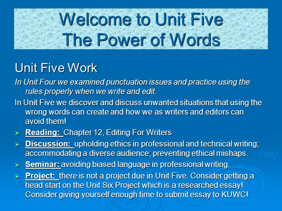 welcome cm unit five seminar the power of words terry  welcome to unit five the power of words unit five work in unit four we examined