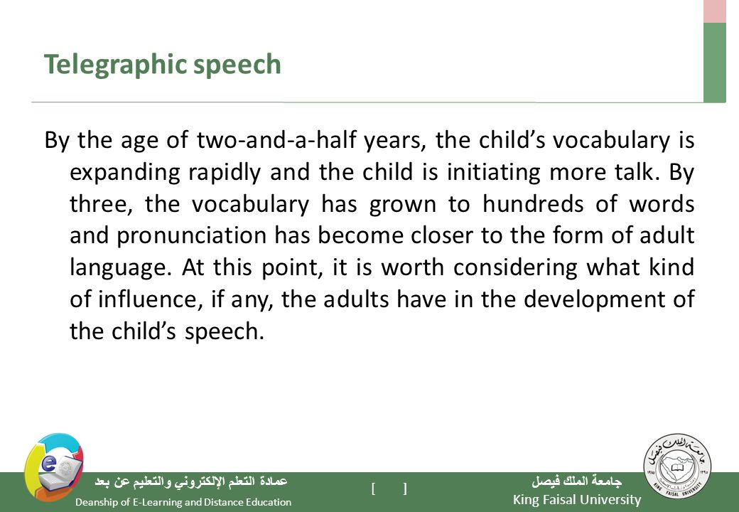 King Faisal University Deanship of ELearning and – Telegraphic Speech Example