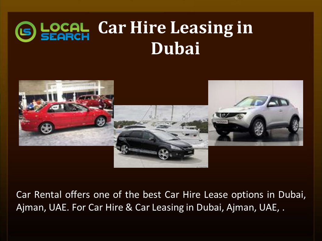 Car hire leasing in dubai car rental offers one of the best car hire lease options