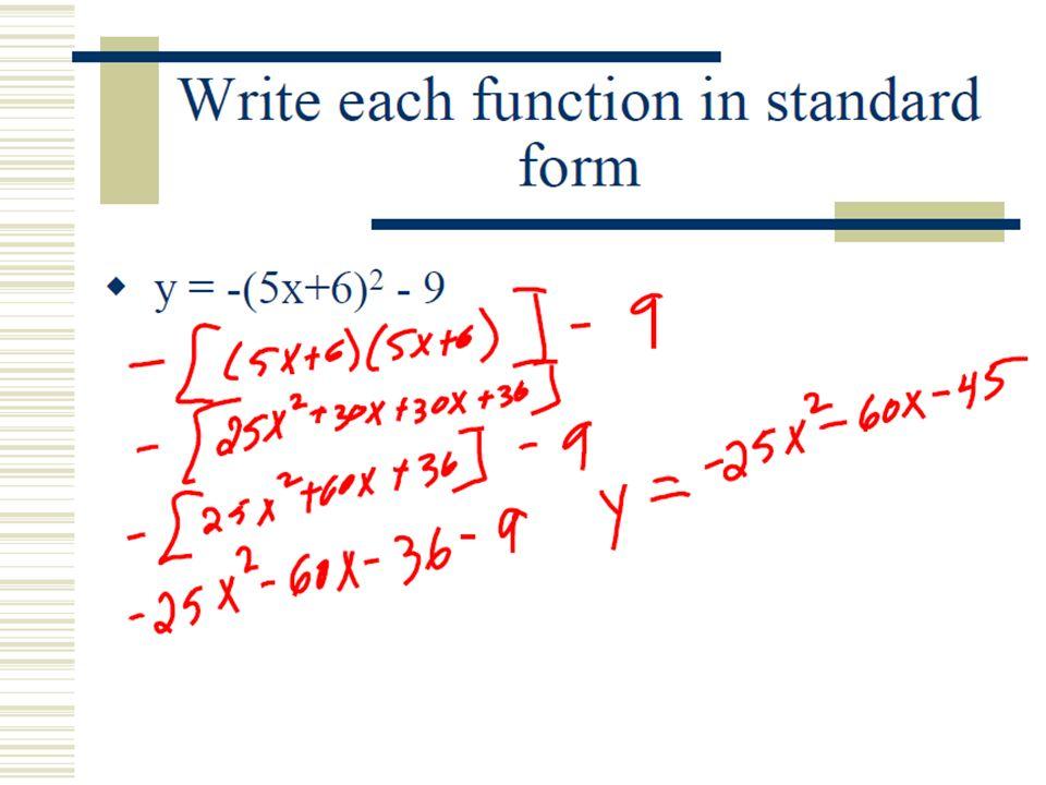 Section 5 3 Transforming Parabolas Standard Form Vs Vertex Form