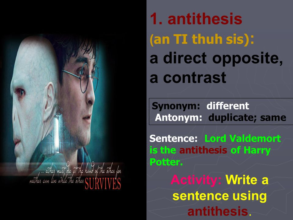 using antithesis How to use antithesis because antithesis is such a complex rhetorical device, and so intimately tied to the meaning of specific sentences, it's best not to set out.