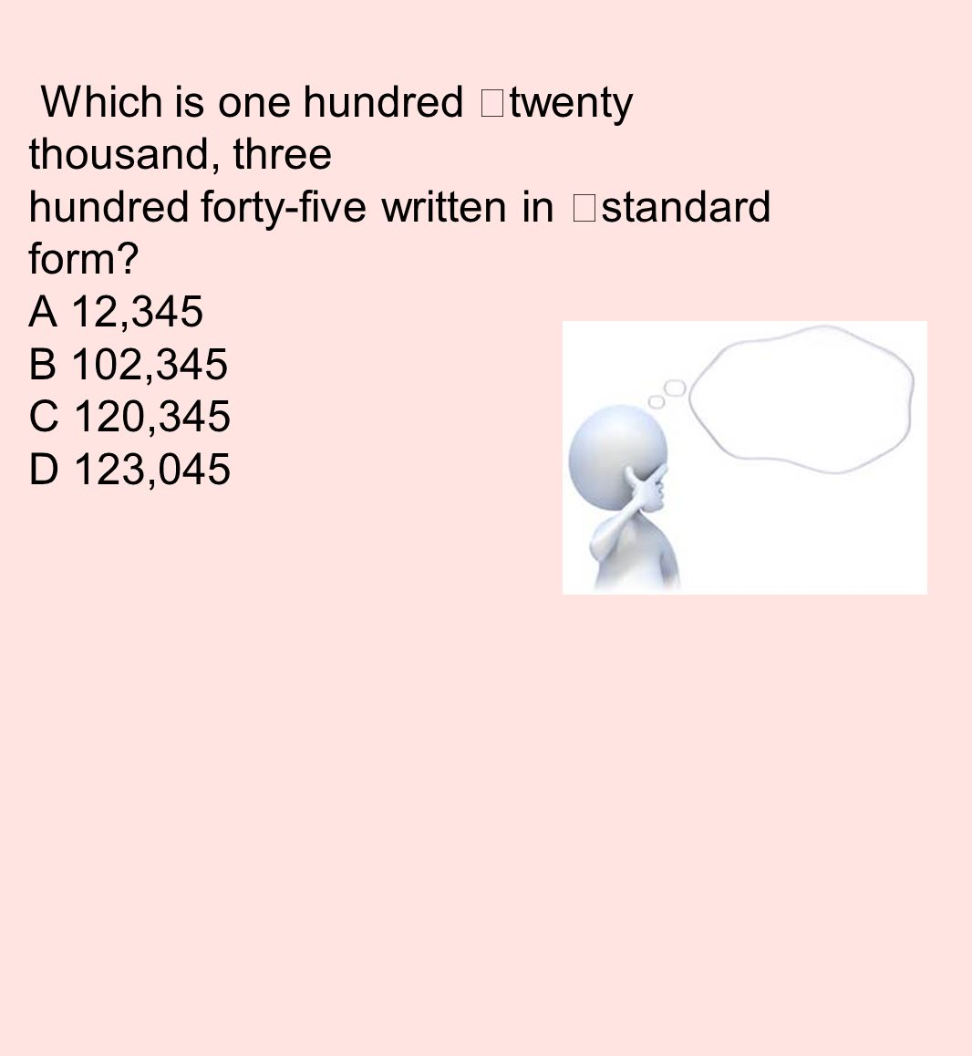 Place value curriculum review susie represents a decimal with the which is one hundred twenty thousand three hundred forty five written in standard form falaconquin